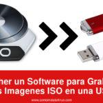 Etcher un Software para Grabar tus Imagenes ISO en una USB