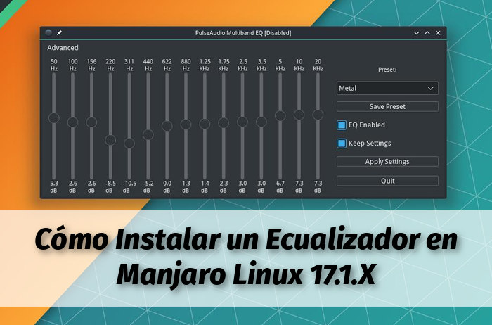 como instalar un ecualizador en Manjaro linux 17